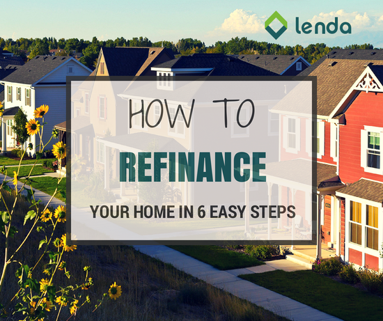 how to refinance your home